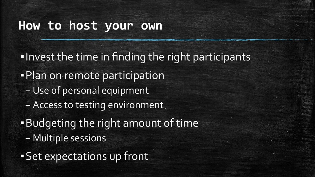 How to host your own ▪Invest the time in finding...