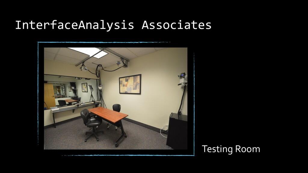 InterfaceAnalysis Associates Testing Room