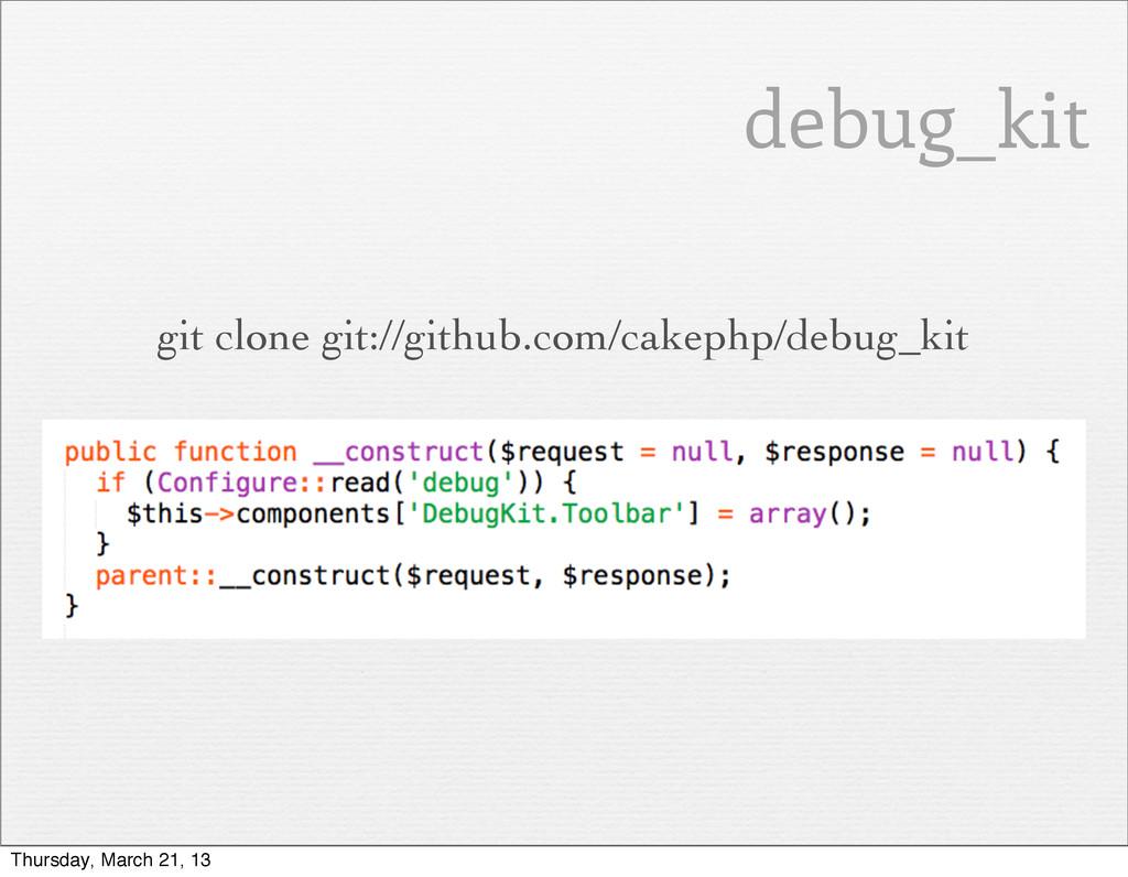 git clone git://github.com/cakephp/debug_kit de...