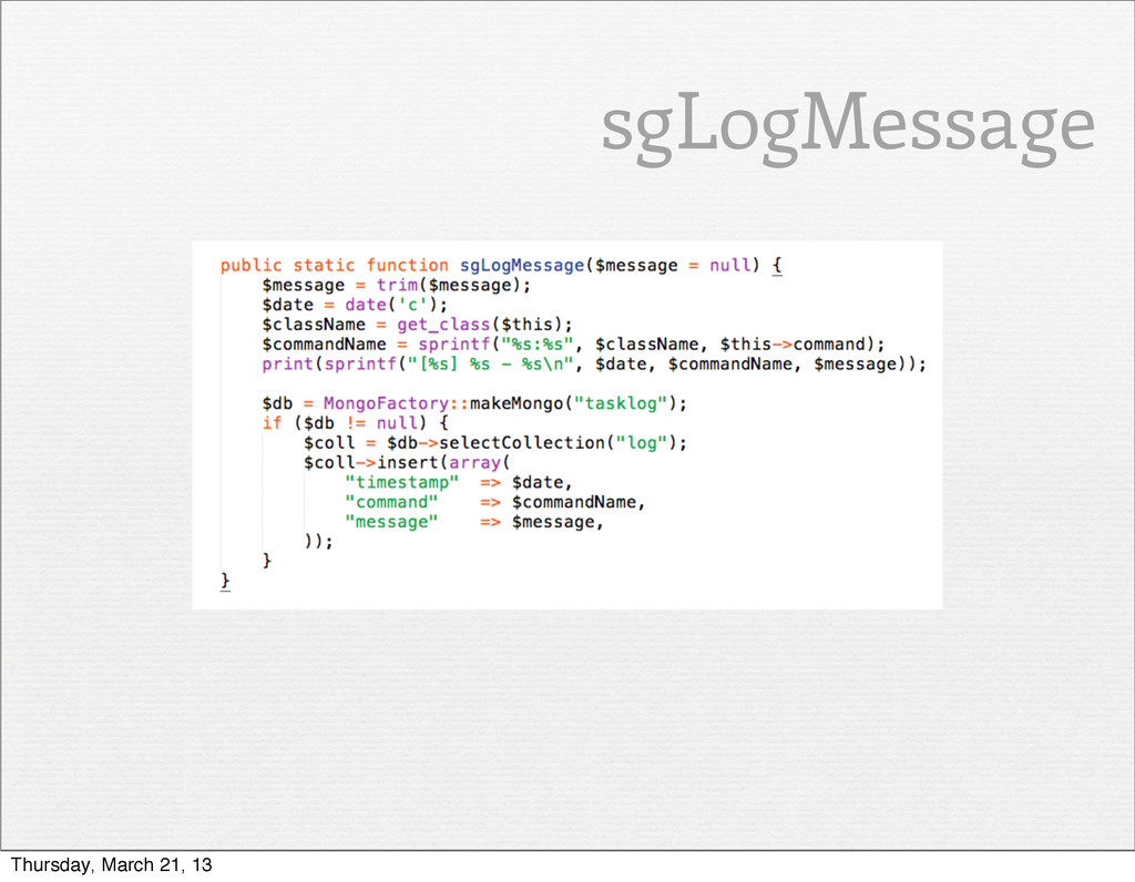 sgLogMessage Thursday, March 21, 13