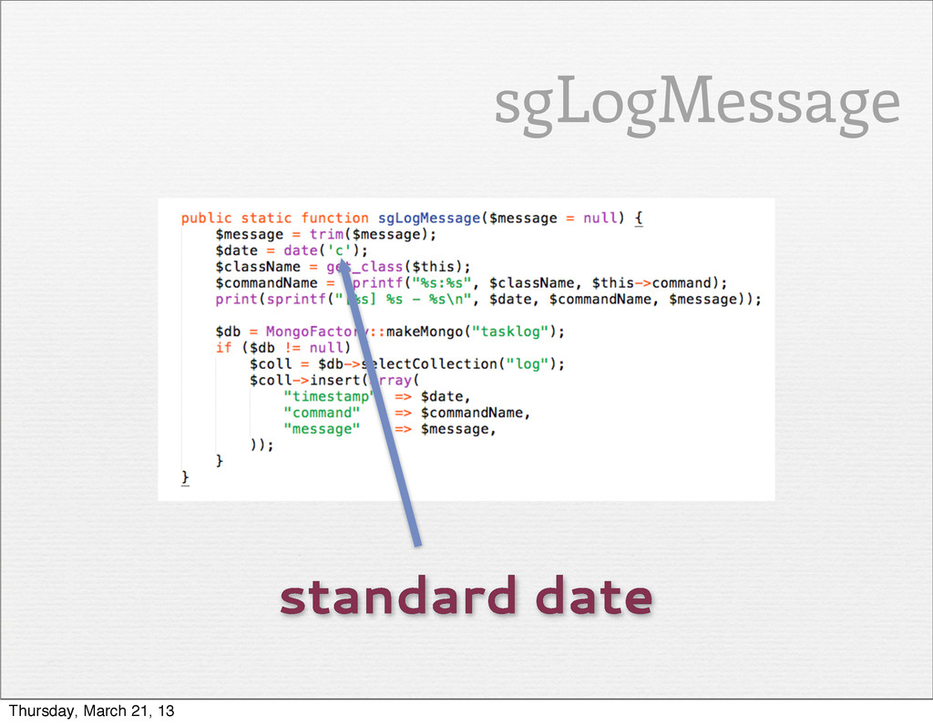 standard date sgLogMessage Thursday, March 21, ...