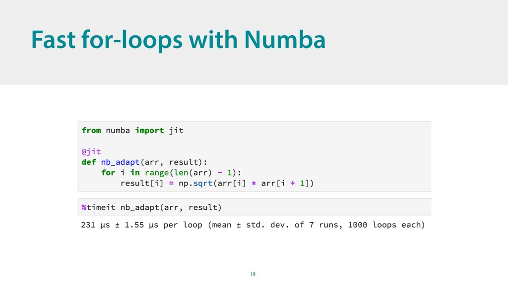 19 Fast for-loops with Numba