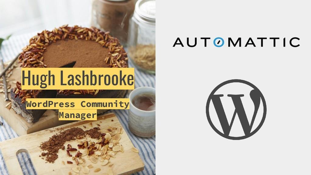 Hugh Lashbrooke WordPress Community Manager