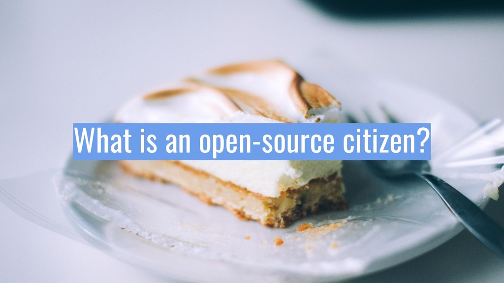 What is an open-source citizen?