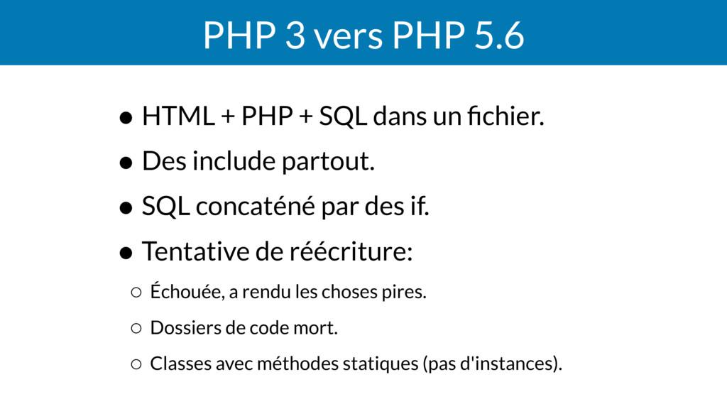 PHP 3 vers PHP 5.6 • HTML + PHP + SQL dans un fi...
