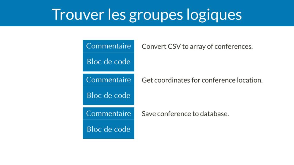 Trouver les groupes logiques Convert CSV to arr...