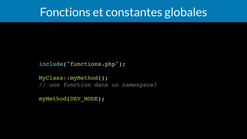 "Fonctions et constantes globales include(""funct..."