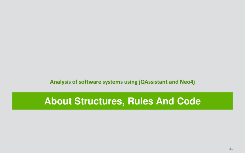 About Structures, Rules And Code Analysis of so...