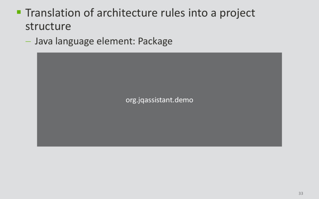  Translation of architecture rules into a proj...