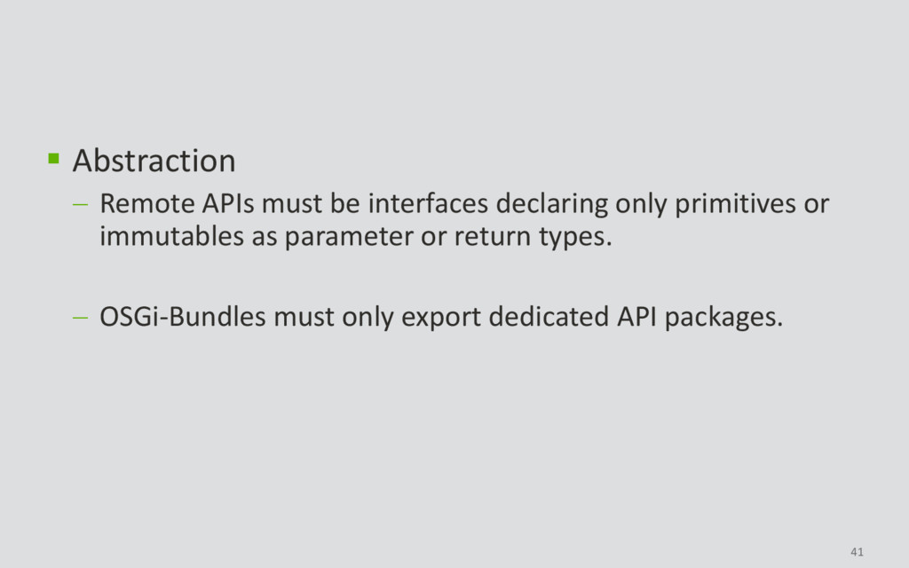 41  Abstraction  Remote APIs must be interfac...