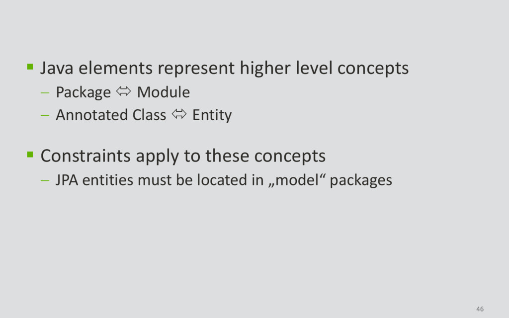 46  Java elements represent higher level conce...