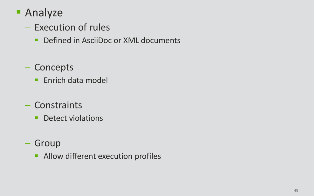 49  Analyze  Execution of rules  Defined in ...