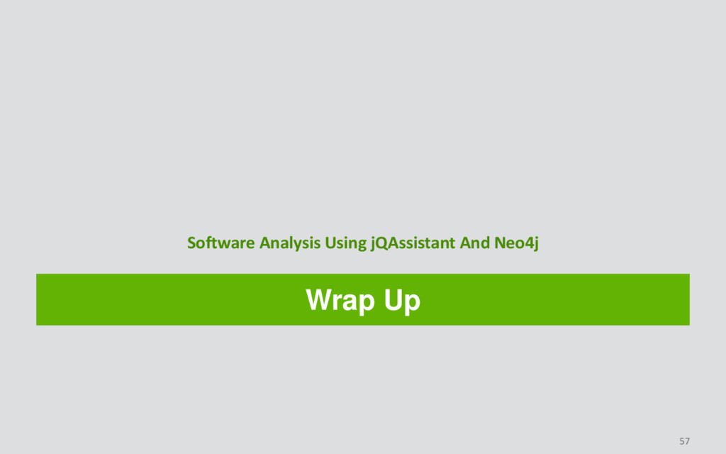 Wrap Up Software Analysis Using jQAssistant And...