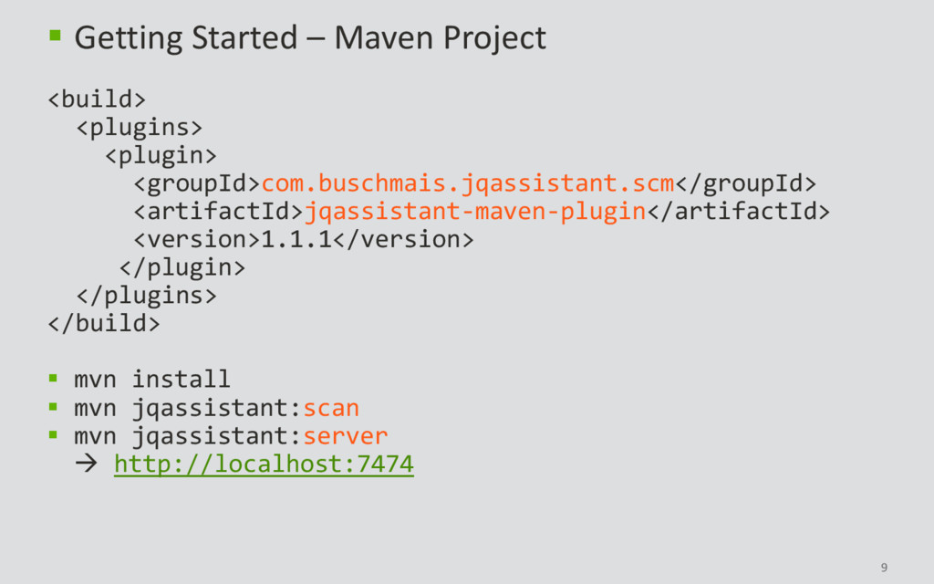 9  Getting Started – Maven Project <build> <pl...