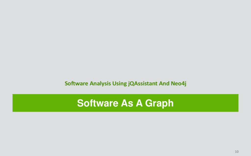 Software As A Graph Software Analysis Using jQA...