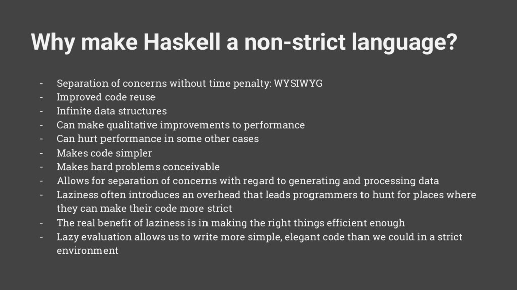 Why make Haskell a non-strict language? - Separ...
