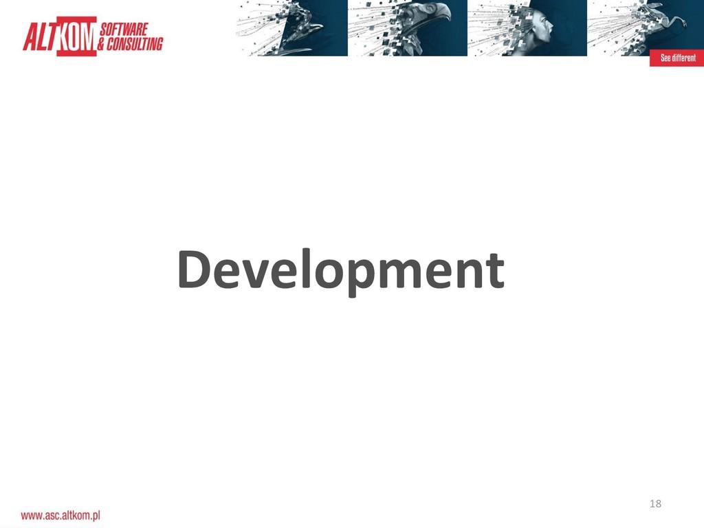 18 Development