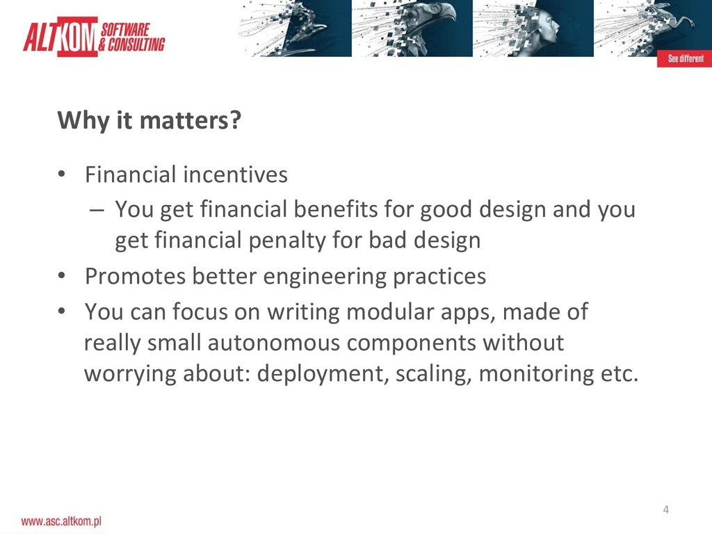 4 Why it matters? • Financial incentives – You ...