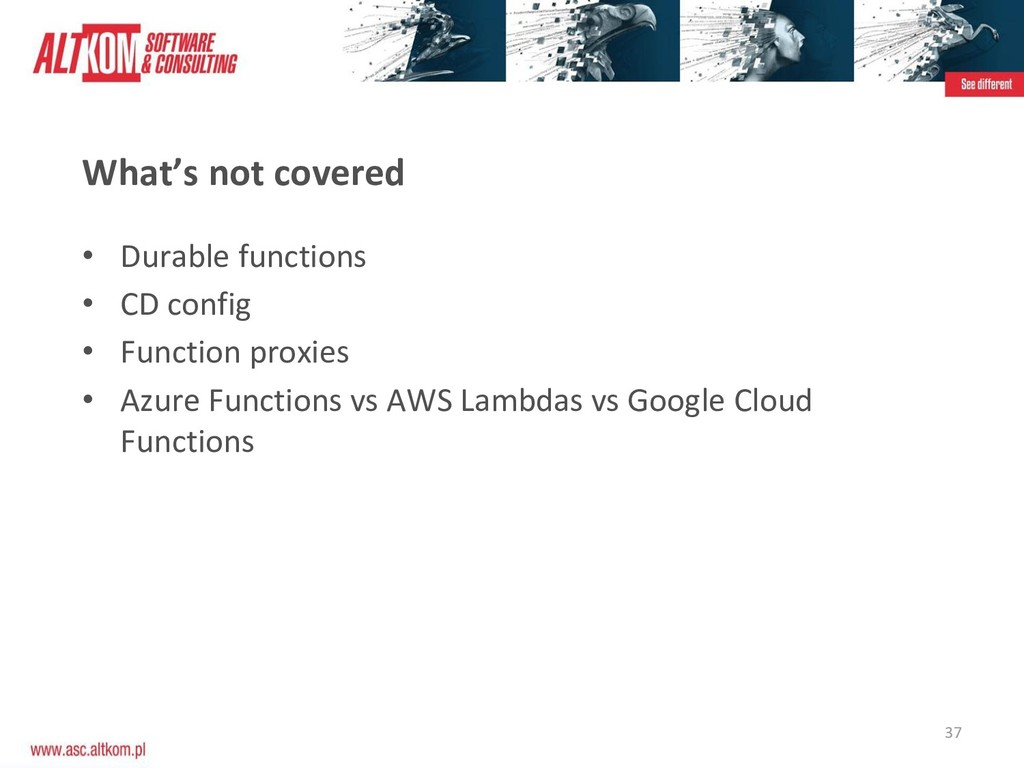 37 What's not covered • Durable functions • CD ...