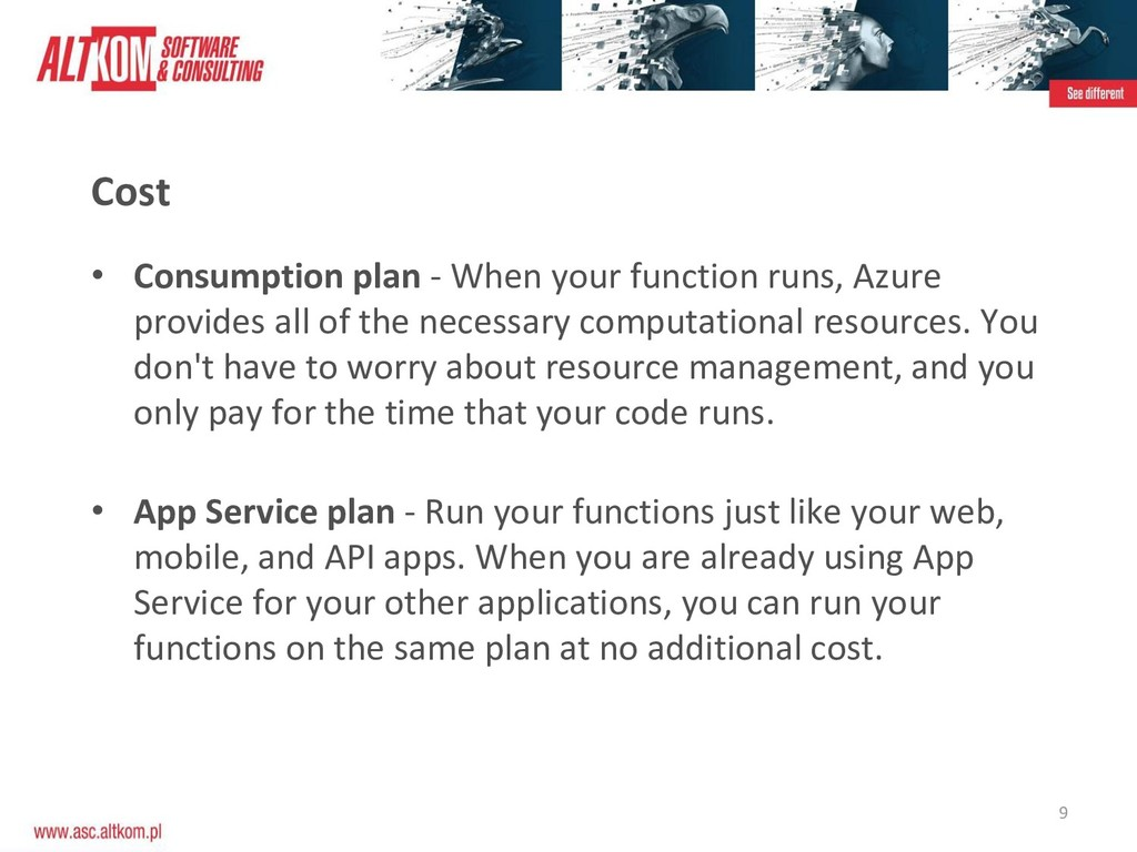 9 Cost • Consumption plan - When your function ...