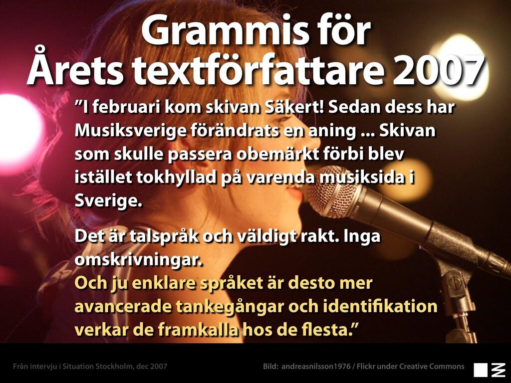 """Grammis för Årets textförfattare 2007 """"I februa..."""
