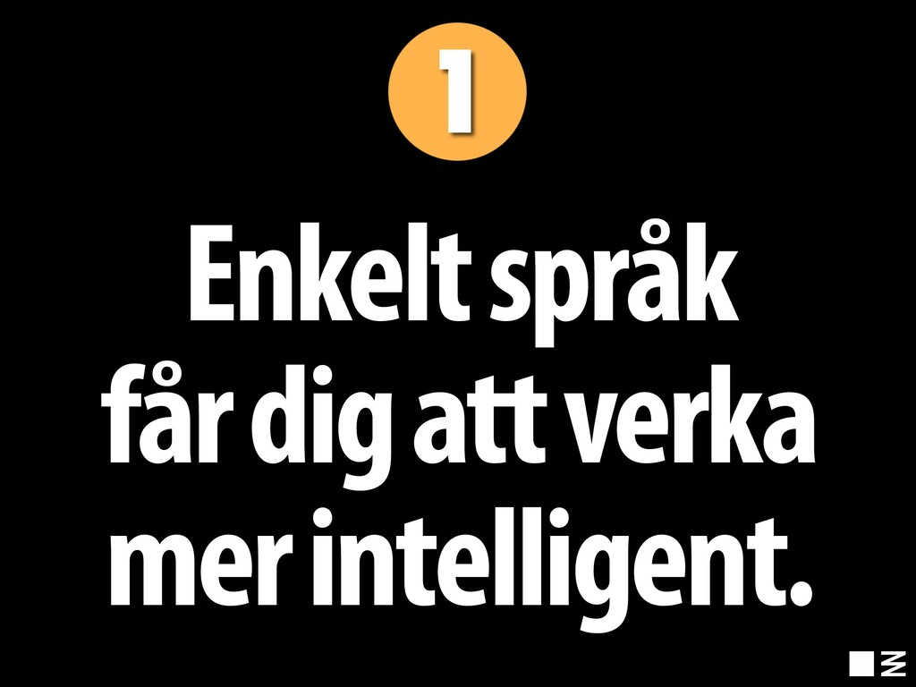 Enkelt språk får dig att verka mer intelligent.
