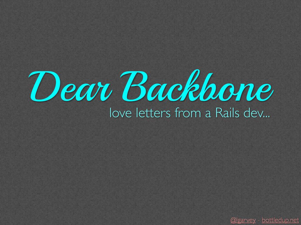 @lgarvey - bottledup.net love letters from a Ra...
