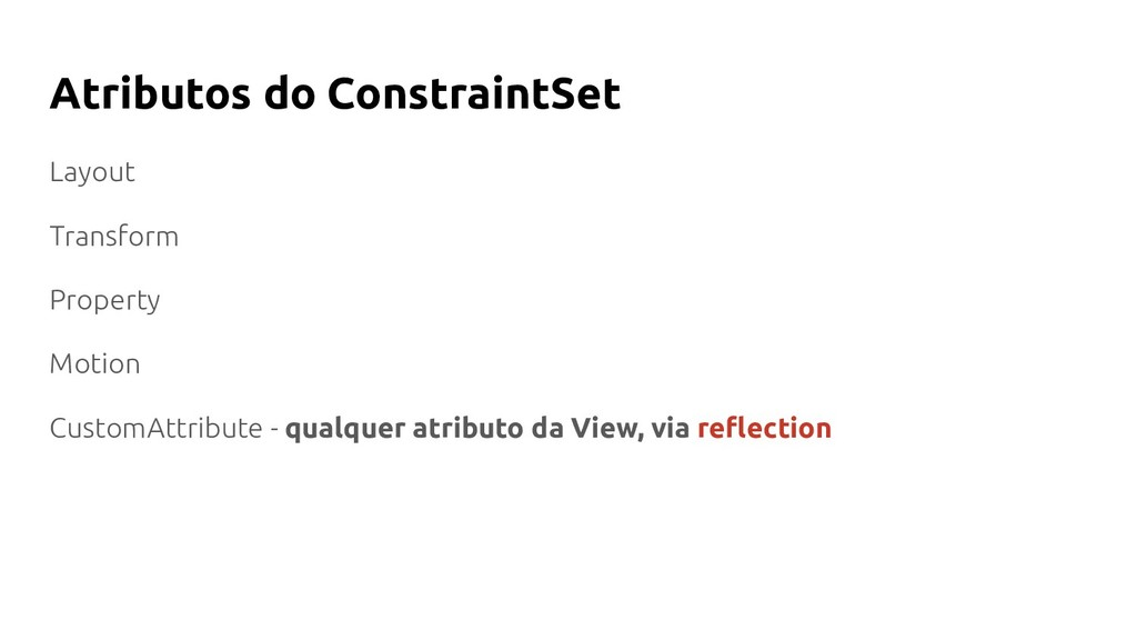 Atributos do ConstraintSet Layout Transform Pro...
