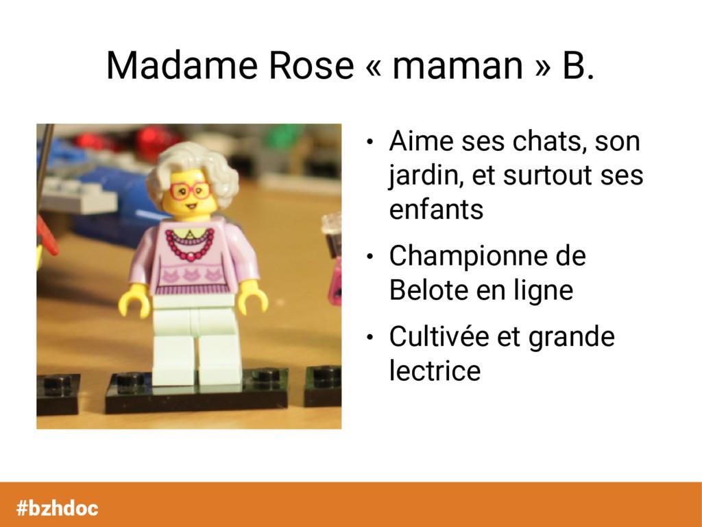 Madame Rose « maman » B. ● Aime ses chats, son ...