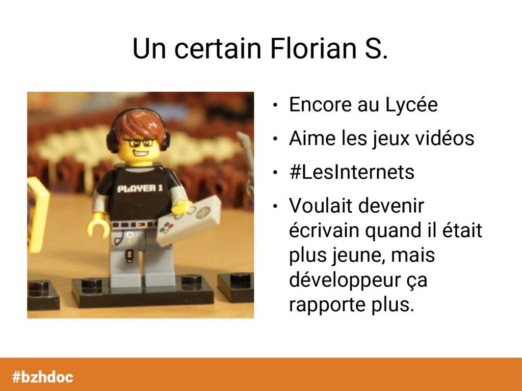 Un certain Florian S. ● Encore au Lycée ● Aime ...