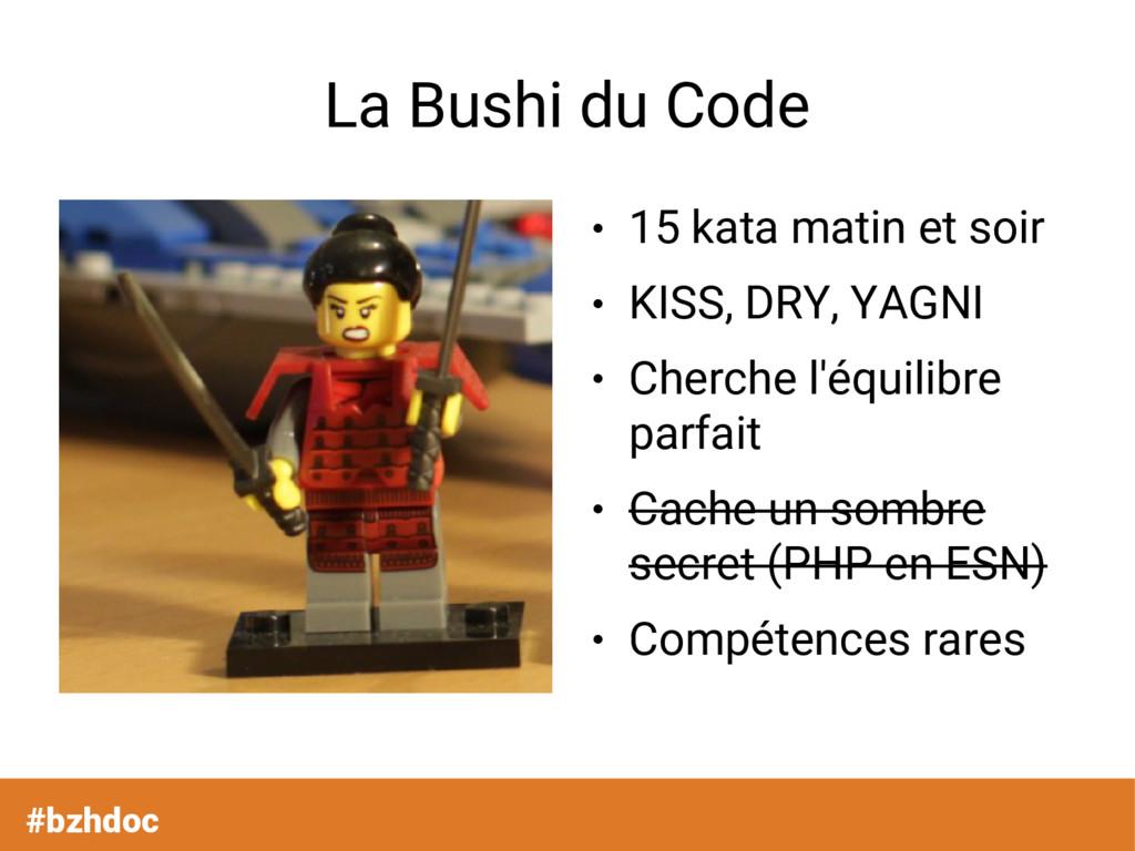 #bzhdoc La Bushi du Code ● 15 kata matin et soi...