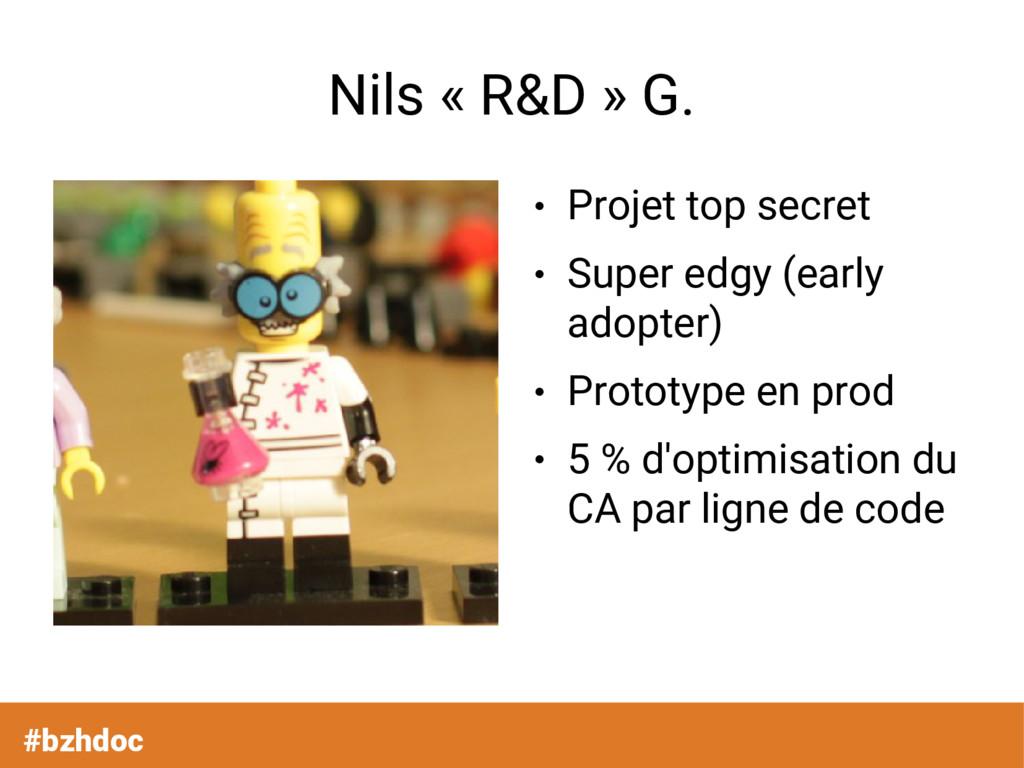 #bzhdoc Nils « R&D » G. ● Projet top secret ● S...