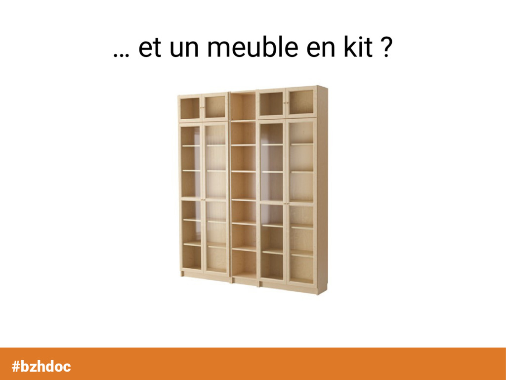 #bzhdoc … et un meuble en kit ?