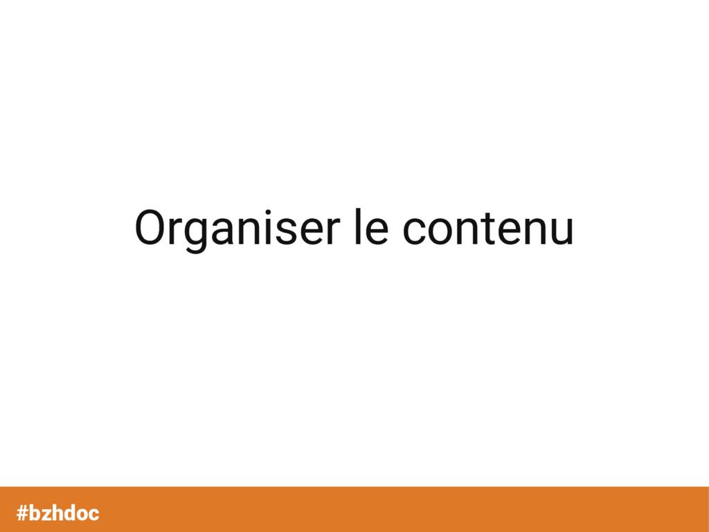 Organiser le contenu #bzhdoc