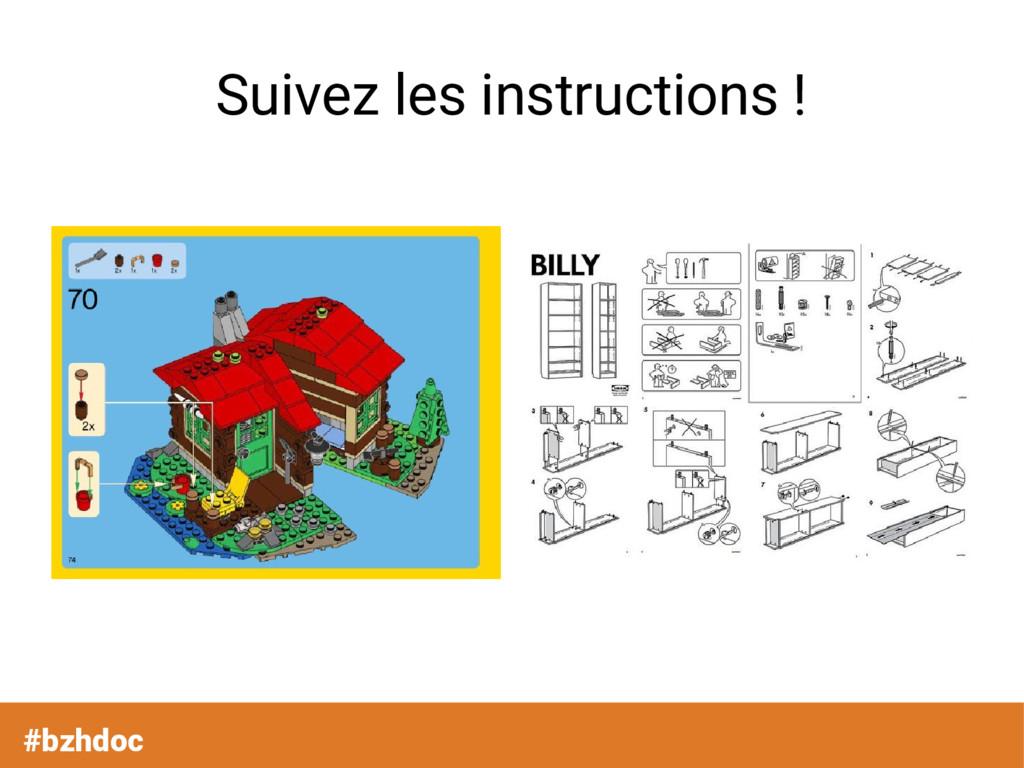 #bzhdoc Suivez les instructions !