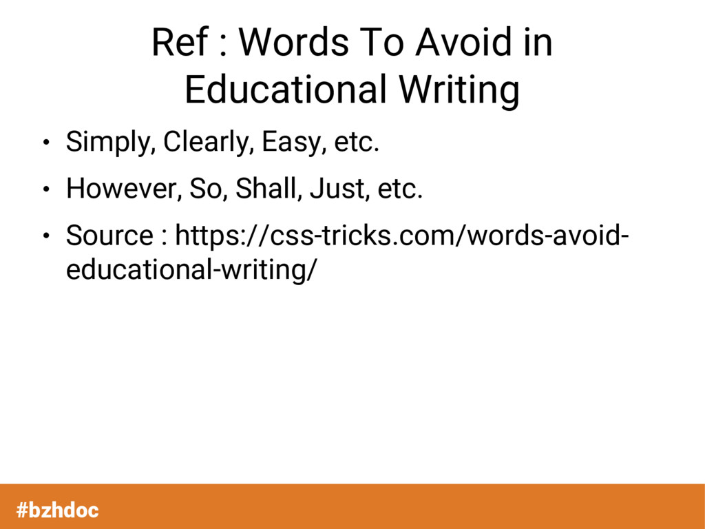 Ref : Words To Avoid in Educational Writing ● S...