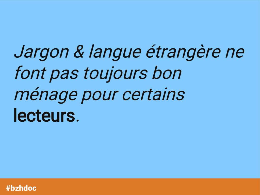 Jargon & langue étrangère ne font pas toujours ...