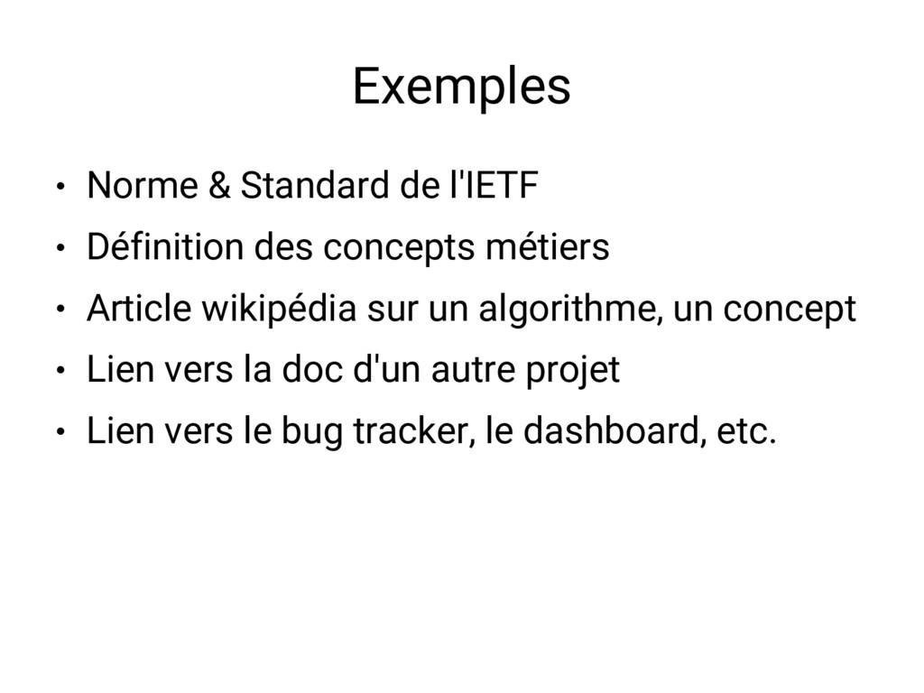 Exemples ● Norme & Standard de l'IETF ● Définit...