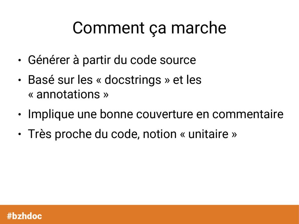 Comment ça marche ● Générer à partir du code so...