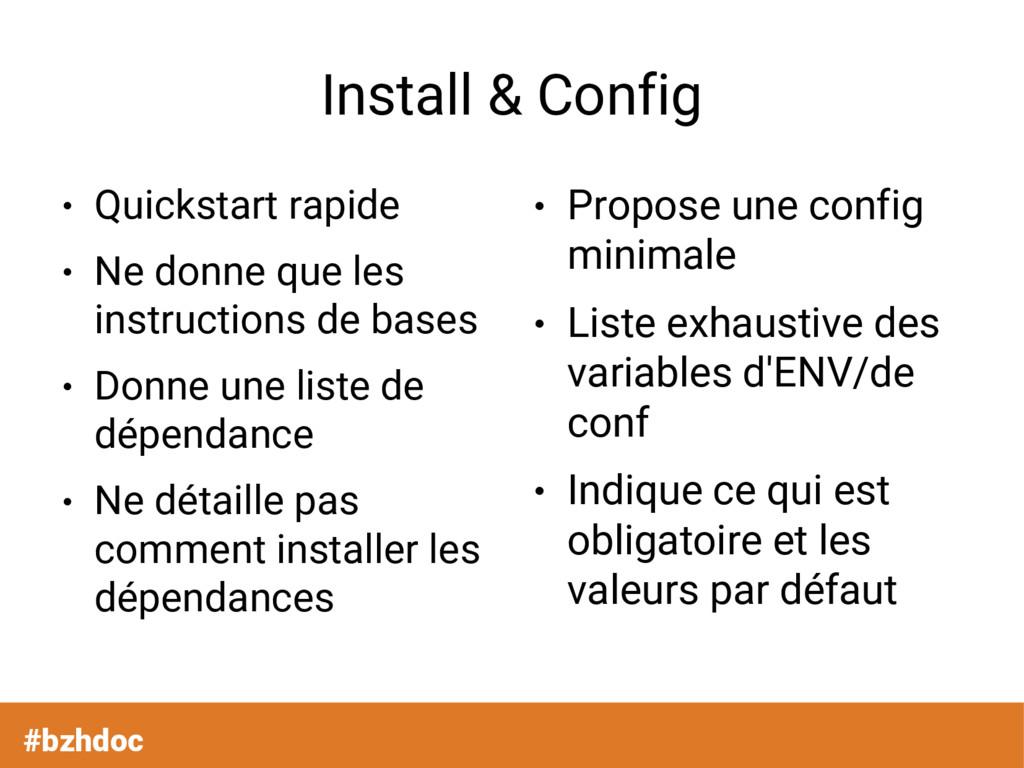 Install & Config ● Quickstart rapide ● Ne donne...