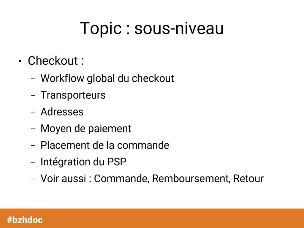 Topic : sous-niveau ● Checkout : – Workflow glo...