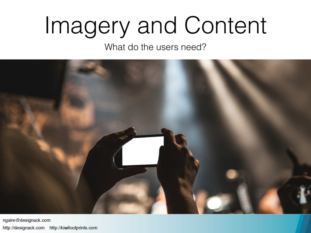 Imagery and Content What do the users need? nga...