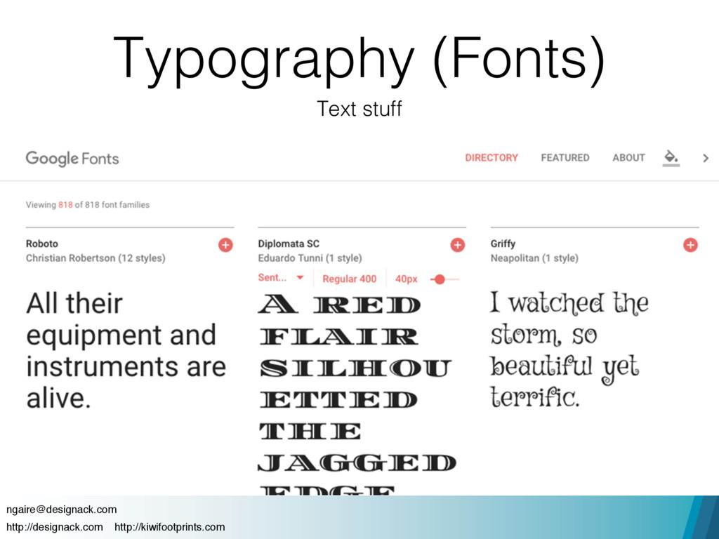 Text stuff ngaire@designack.com http://designac...