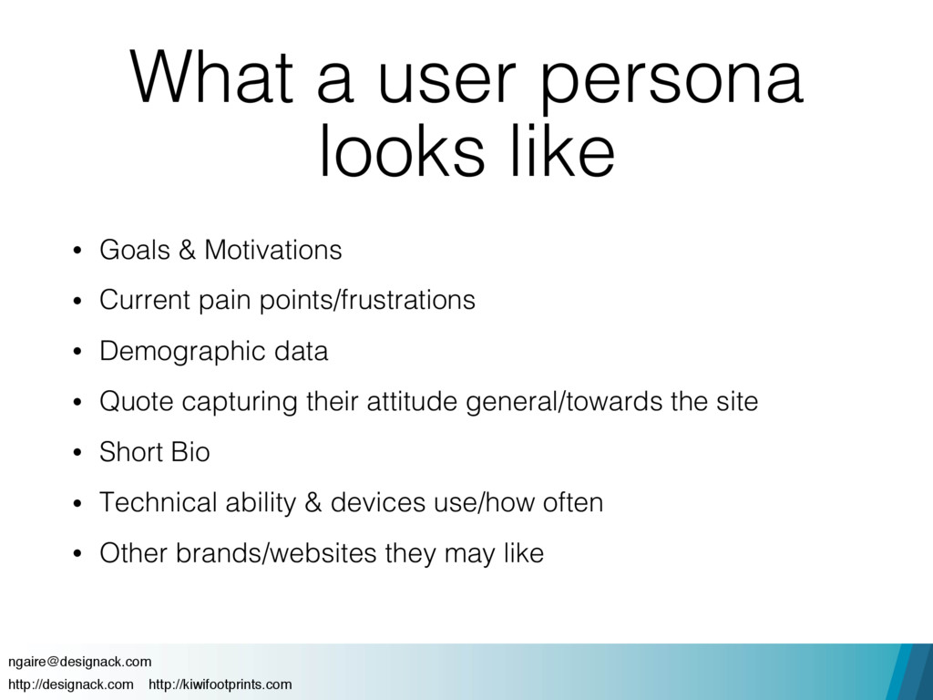 What a user persona looks like • Goals & Motiva...