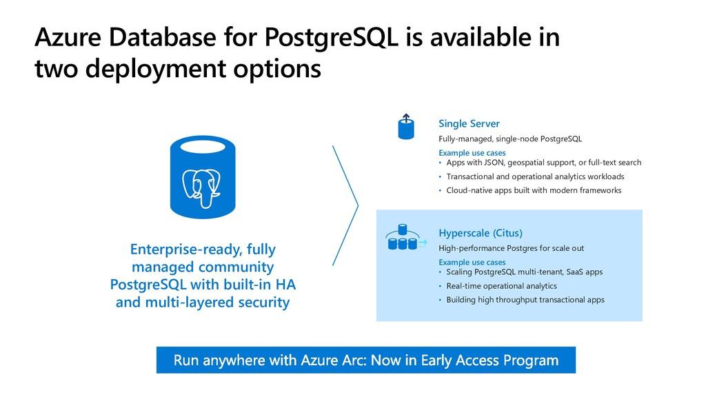 Azure Database for PostgreSQL is available in t...