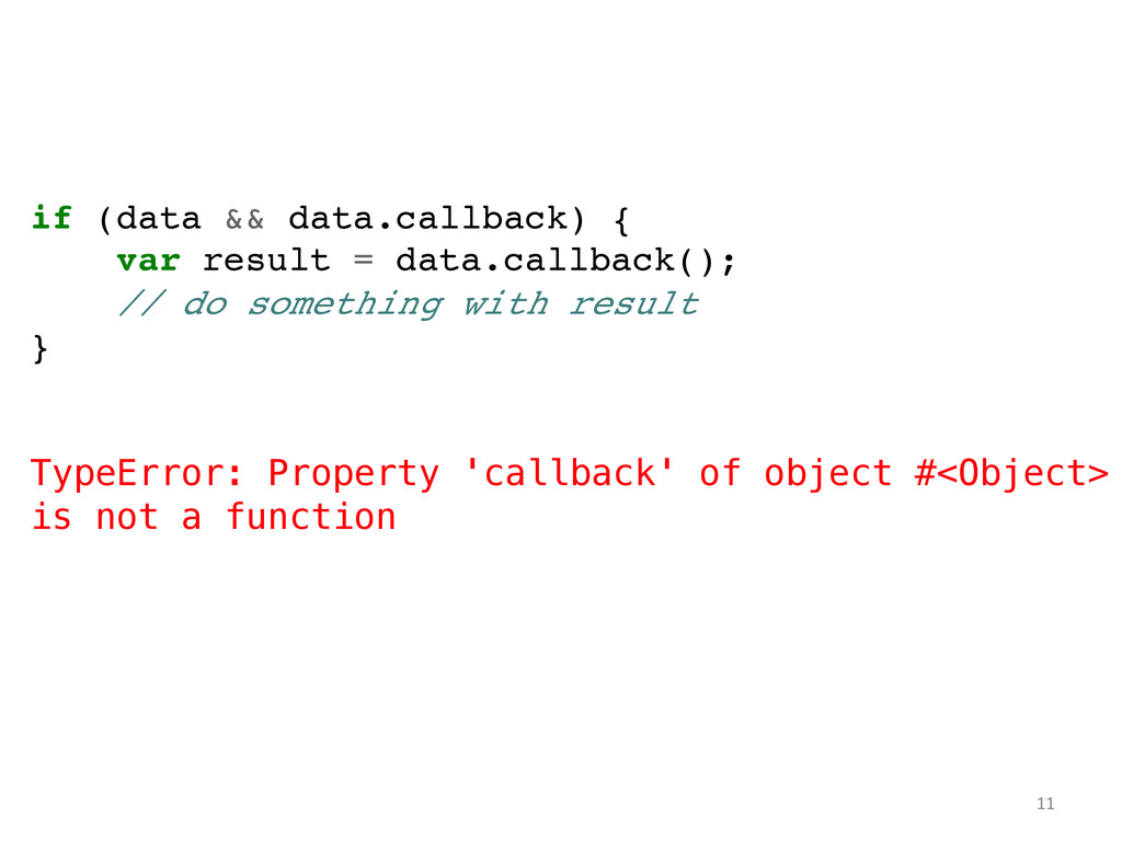 if (data && data.callback) {! var result = data...