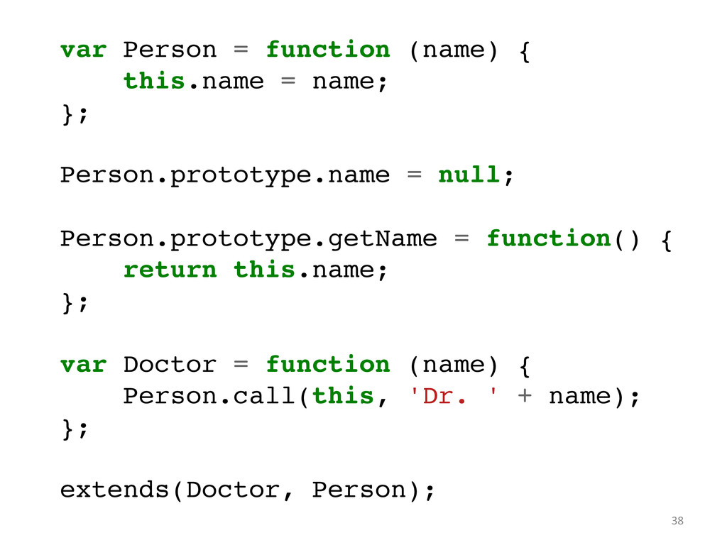 var Person = function (name) {! this.name = nam...