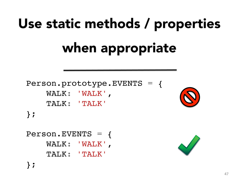 Use static methods / properties when appropriat...