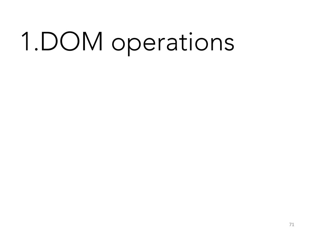 1.DOM operations 71