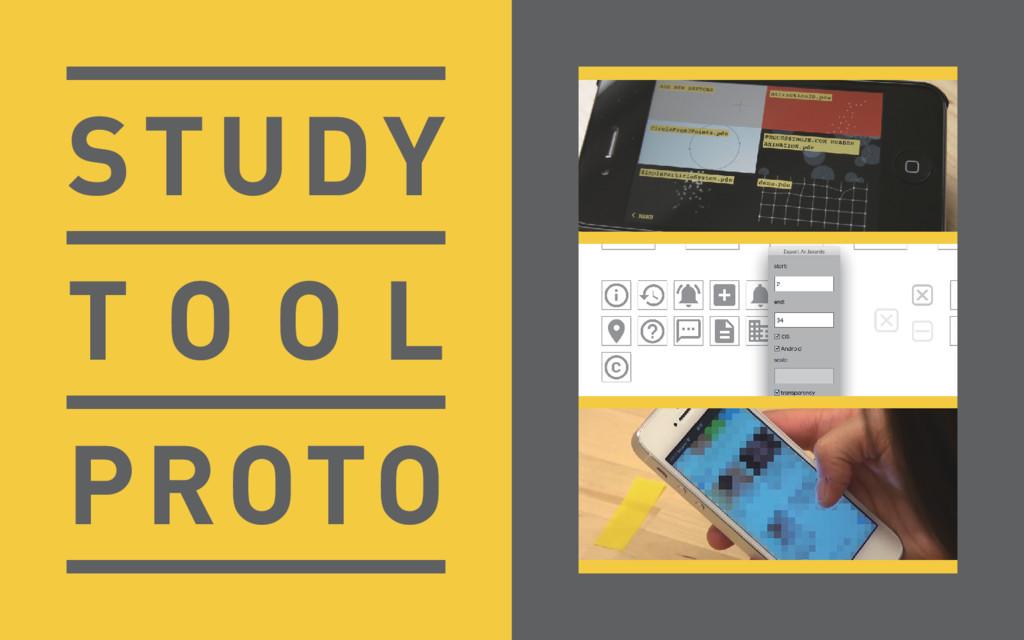 STUDY T O O L PROTO